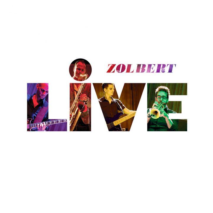 Zolbert Live